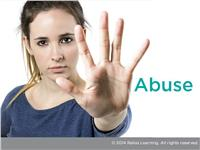 Abuse and Neglect: What to Look For and How to Respond