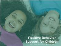 Positive Behavior Support for Children