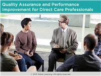 Quality Assurance and Performance Improvement for Direct Care Professionals