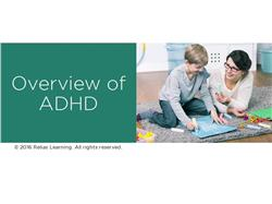 Understanding ADHD For the Paraprofessional